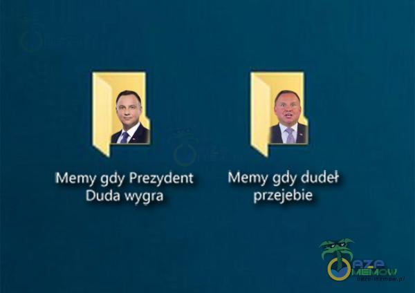 Memy gdy Prezydent Memy gdy dudet PPOZEY EIC przejelie