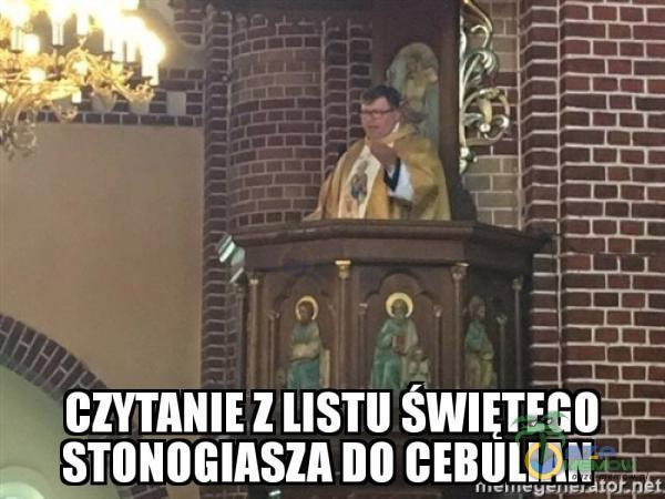 CZYTANIE LISTU SWIETEGO STONOGIASZA DO CEBULIAN