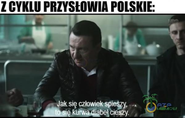 Z GYKLU PRZYSŁOWIA POLSKIE: