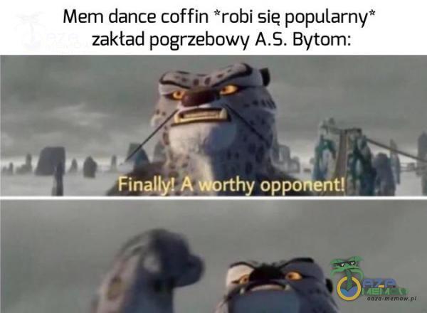 """Mem dance coffin robi sie popularny"""" zakład pogrzebowy Bytom: ZA i 3 w? remi F : FFinaliy AMorthy oppońeńt Ę"""