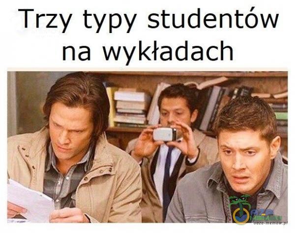 """Trzy typy studentów na wykładach """"F::— »."""