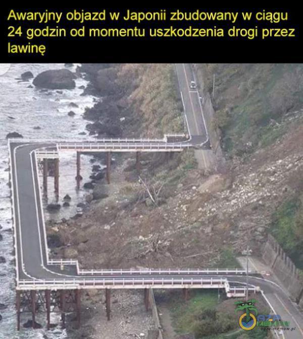 Awaryjny objazd w Japonii zbudowany w ciągu 24 godzin od momentu uszkodzenia drogi przez lawinę