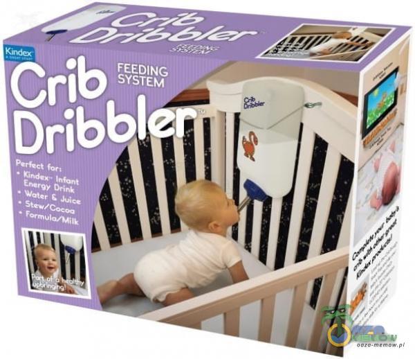 Crib FEEDING SYSTEM Dribbl Form u