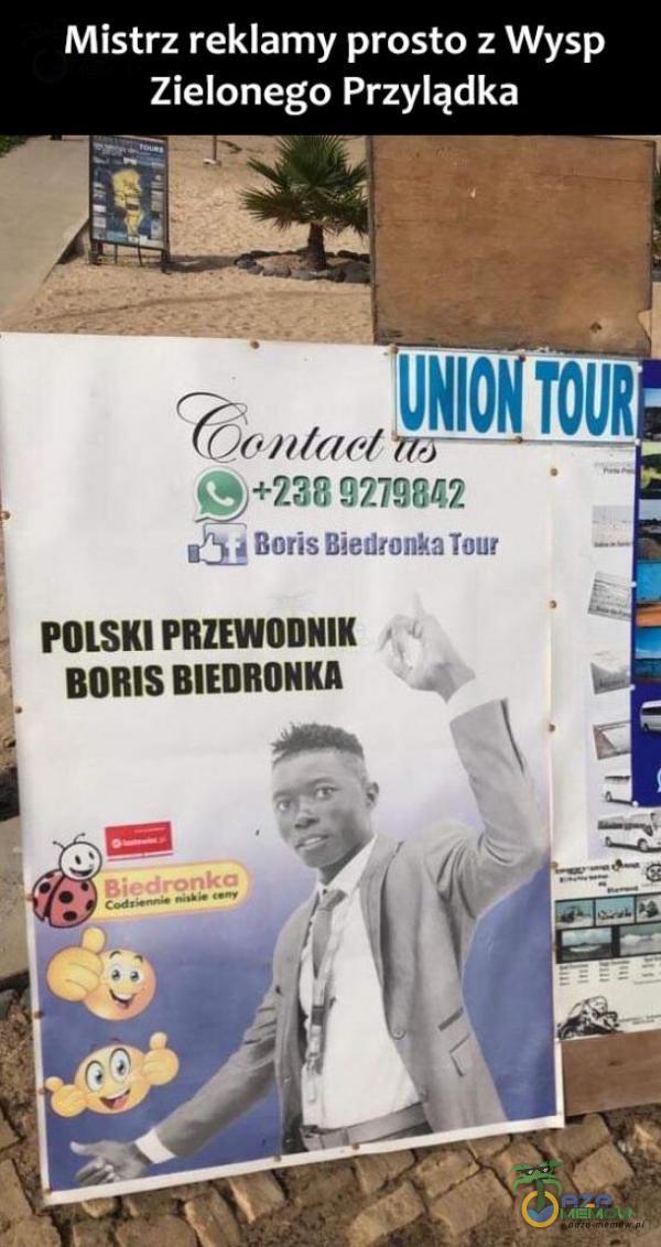 Mistrz reklamy prosto z Wysp Zielonego Przylądka S +238 Boris Biednnka Tour POLSKI PRZEWODNIK BORIS BIEDRONKA
