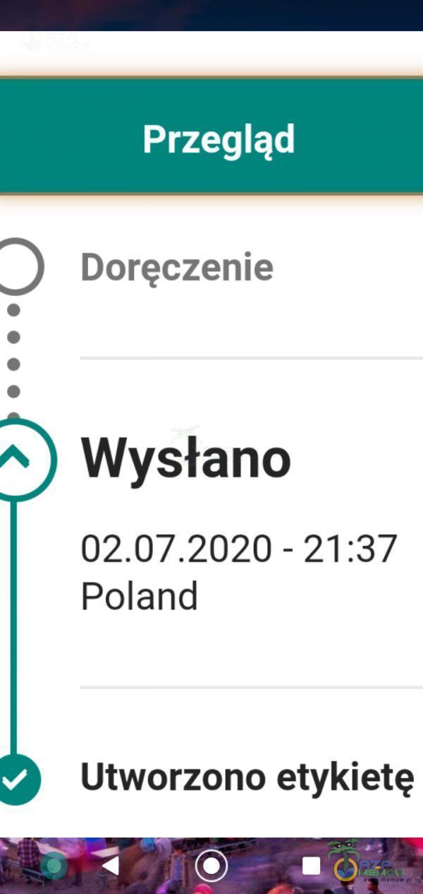Przegląd DJ) Doręczenie A ) Wysłano -21:37 Poland Utworzono etykietę