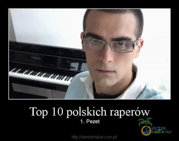 """_ i i *- Top 10 polskich raperów 1"""" Pezet"""