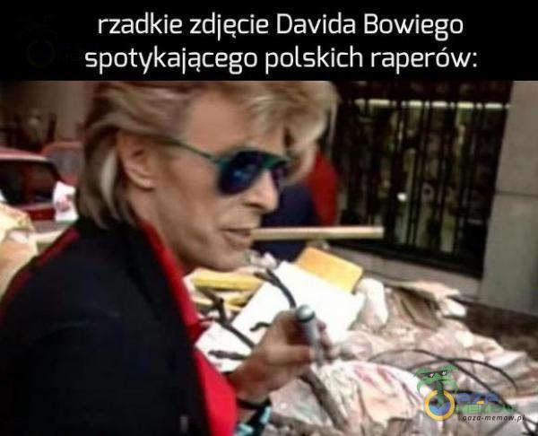rzadkie zdjęcie Davida Bowiega spotykającego polskich raperów: 1 m EEE: e