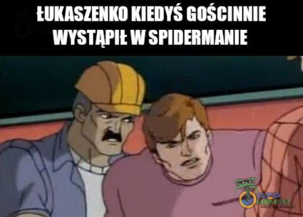 ŁUKASZENKO KIEDYŚ GOŚCINNIE LE T B TUi . -]
