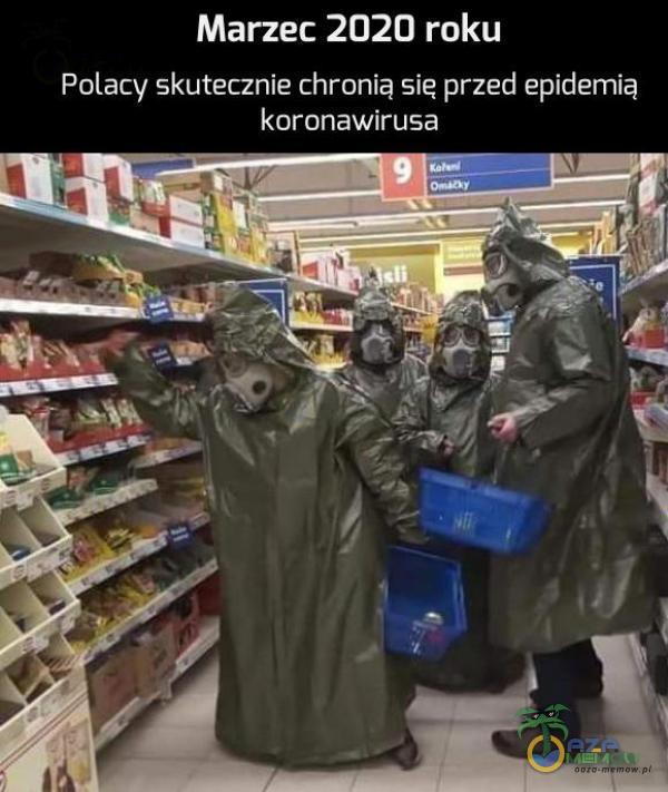 Marzec 2020 roku Polacy skutecznie chronią się przed epidernią koronawirusą