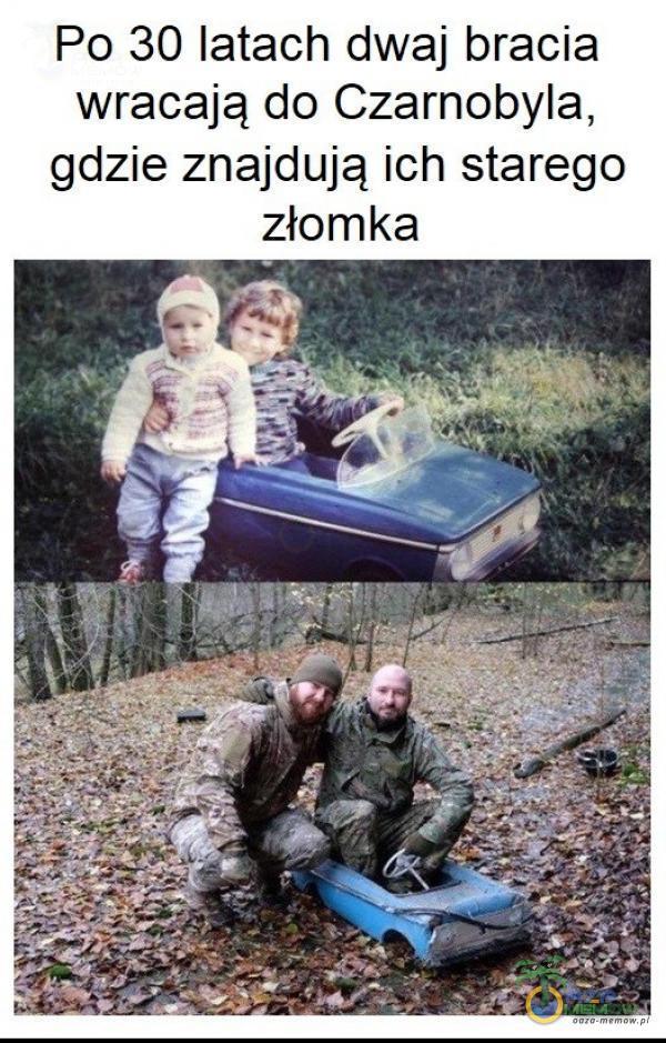 Po 30 latach dwaj bracia wracają do Czarnobyla, gdzie znajdują ich starego złomka