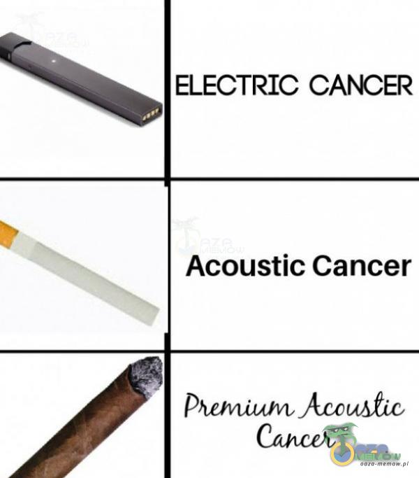 ELECTRIC CANCER Acoustic Cancer JQccuĄÎic