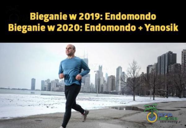 Bieganie w 2019: Endomondo Bieganie w 2020: Endomondo + Yanosik
