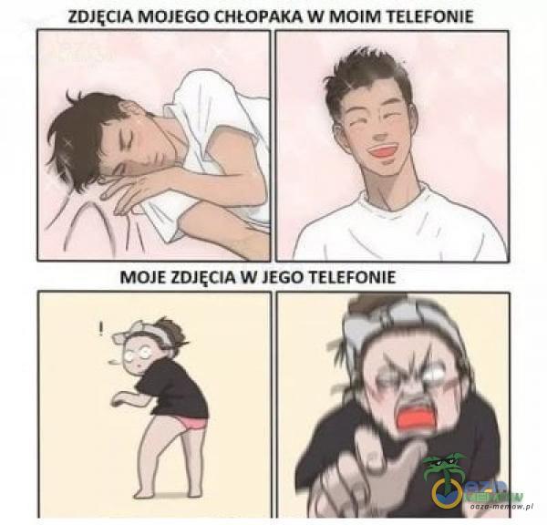 ZDJĘCIA MOJEGO CHŁOPAKA W MOIM TELEFONIE MOJE ZDJĘCIA W JEGO TELEFONIE
