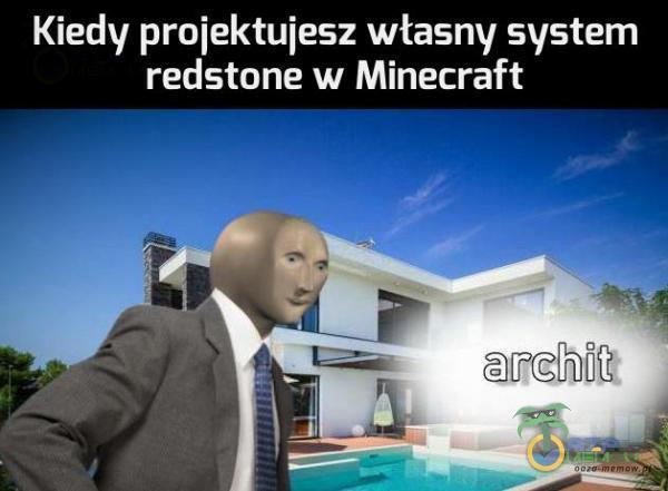 Kiedy proiektuiesz własny system redstone w Minecraft