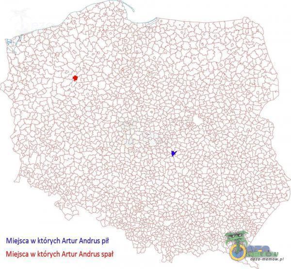 Miejsca w których Artur Andrus pił Miejsca w których Artur Andrus spał