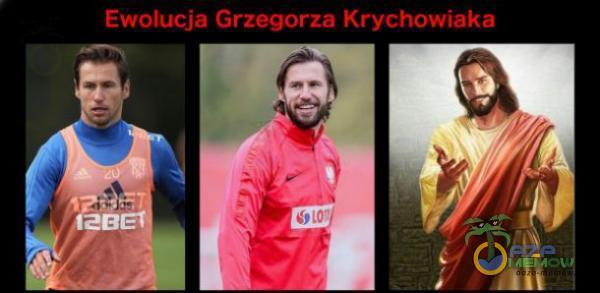 Ewolucja Grzegorza Krychowiaka