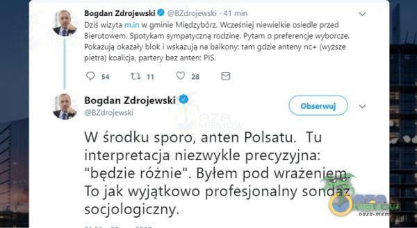 Bogdan Zdrojewski 8Zdrojewski • min Dziś wizyta w gminie Międzybórz. Wcześniej niewielkie osiedle przed Bierutowem. Spotykam sympatyczną...