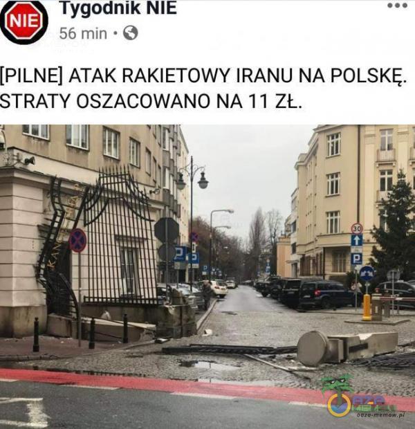 Tygodnik NIE 56 mln ~ [PILNE] ATAK RAKIETOWY |RANU NA POLSKĘ. STRATY OSŻACOWANO NA 11 ZL