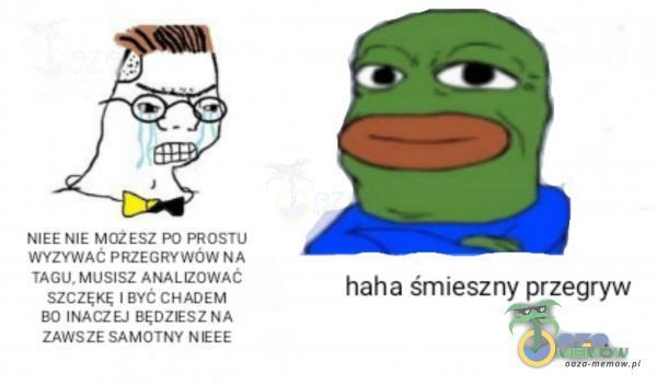 haha am;szny przegryw HrMkaCZE Zruny ZE anaaj Thr [DE$