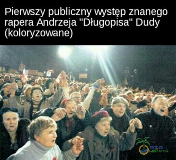 | ASYA ZOT) fozasY AWA Z orag z ZYeTe) rapera Andrzeja Długopisa Dudy (UO)