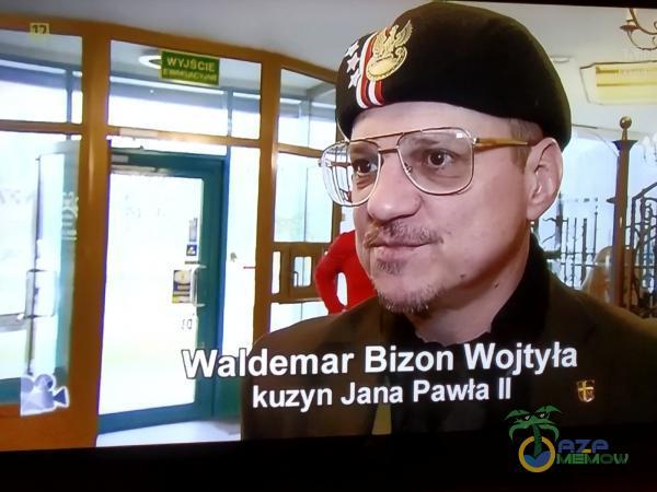 i = was E ł aj ] 4 demar Bizon Wojtyła - Kizyn Jana Pawła Il z