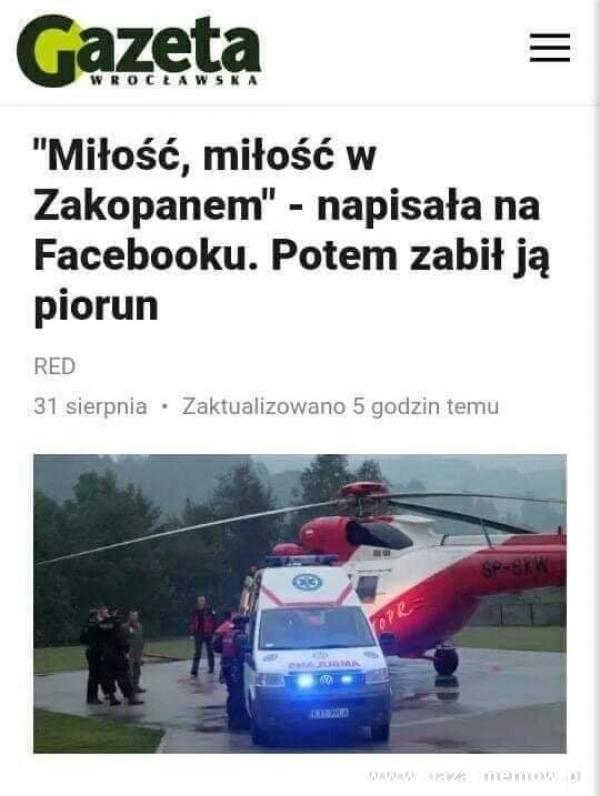 """Gazeta Miłość, miłość w Zakopanem"""" - napisała na Facebooku. Potem zabił ją piorun RED 31 sierpnia • Zaktualizowano 5 godzin temu"""