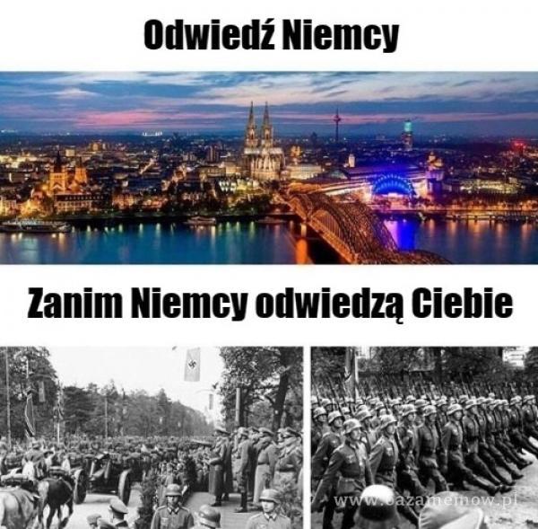 Odwiedź Niemcy Zanim Niemcy odwiedzą Ciebie