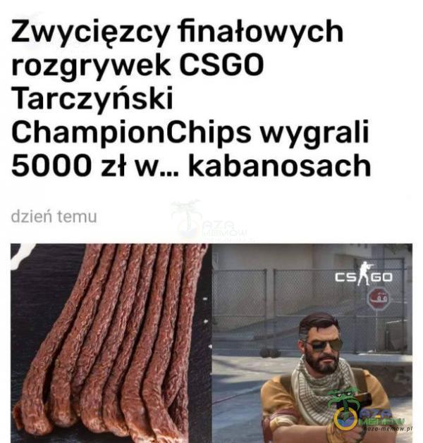 Zwycięzcy finałowych rozgrywek CSGO Tarczyński ChampionChips wygrali 5000 zł kabanosach