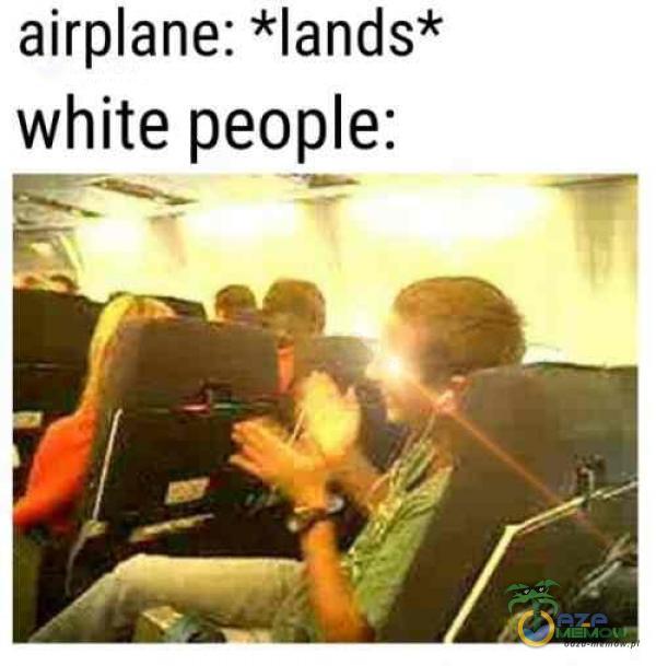 airane: *lands* white peoe