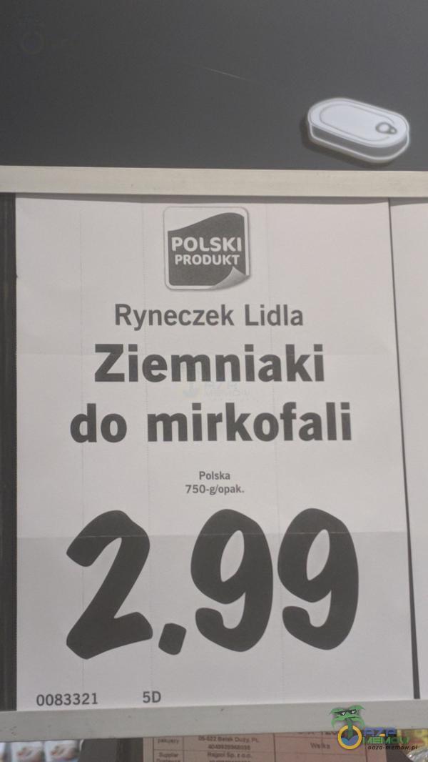 POLSKI PRODUKT Ryneczek Lidla Ziemniaki do mirkofali Polska 50 0083321