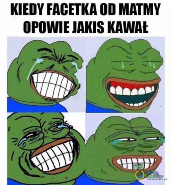 KIEDY FACETKA OD MATMY OPOWIE JAKIS KAWAŁ R LU9