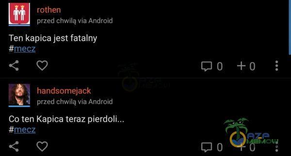rothen przed chwilą via Android Ten kapica jest fatalny handsomejack przed chwilą via Android Co ten Kapica teraz #mecz