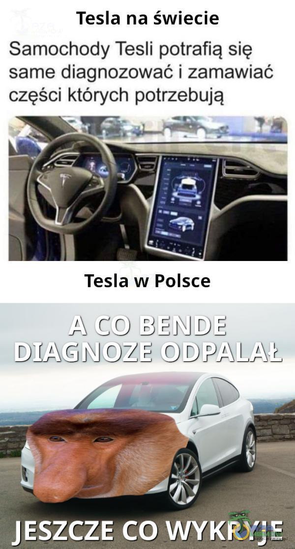 Tesla na świecie Samochody Tesli potrafią się same diagnozować i zamawiać części których potrzebują Tesla w Polsce Ą e] r) MX GO BEJJDIE DCYCNIEFĄ R CID ZAJ LE, Z. JESZCZE CO WYKRYJE