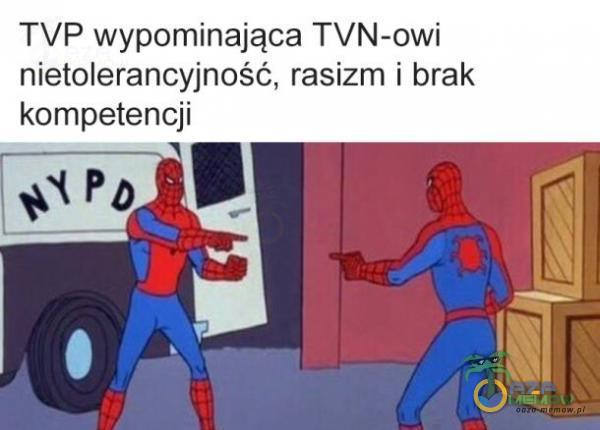 TVP wypominająca TVN-owi nielolerancyjność. rasizm i brak kompetencji