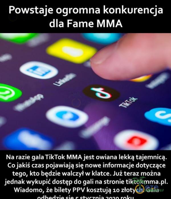 Powstaje ogromna konkurencja dla Farne MMA Na razie gala TikTok MMA jest owiana lekką tajemnicą. Co jakiś czas pojawiają się nowe informacje dotyczące tego, kto będzie walczył w klatce. Już teraz można jednak wykupić dostęp do gali na stronie tiktokmma. Wiadomo, że bilety PPV kosztują...