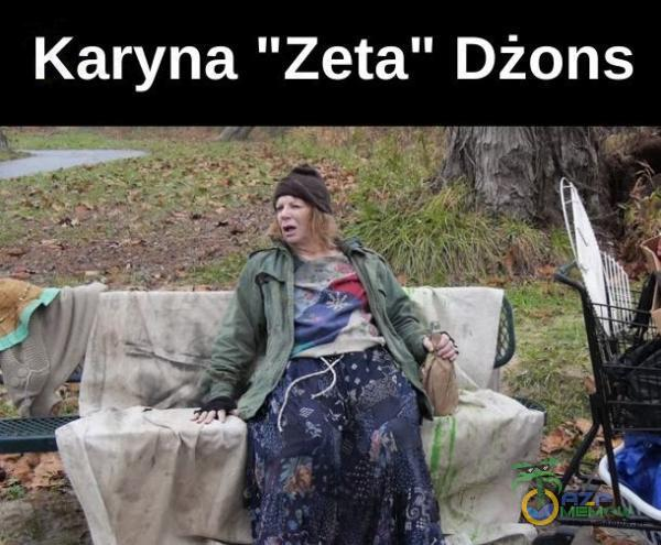 """Karyna Zeta"""" Dżons"""