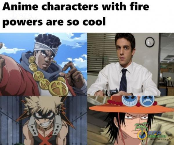 Anime characters with fire powers are so cool