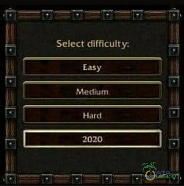 Select difficulty: [EL KOL Lage! ||