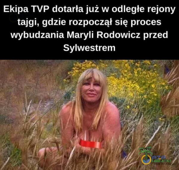 Ekipa TVP dotarła już w odległe rejony tajgi, gdzie rozpoczął się proces wybudzania Maryli Rodowicz przed Sylwestrem