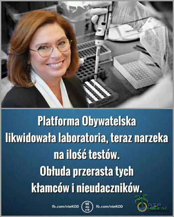 Platforma Obywatelska likwidowała laboratoria, teraz narzeka na ilość testów. Obłuda przerasta tych FUO WIENEYLLYA OWU o OW SACA