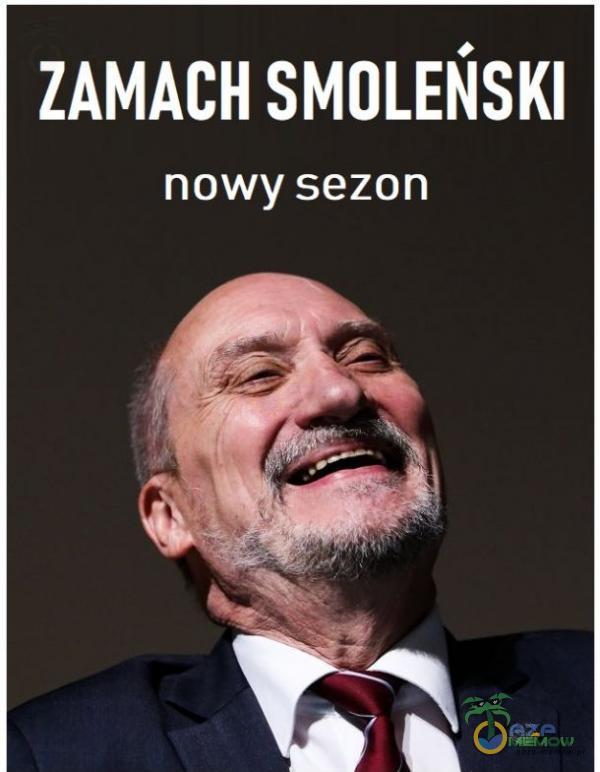 ZAMACH SMOLEŃSKI nowy sezon