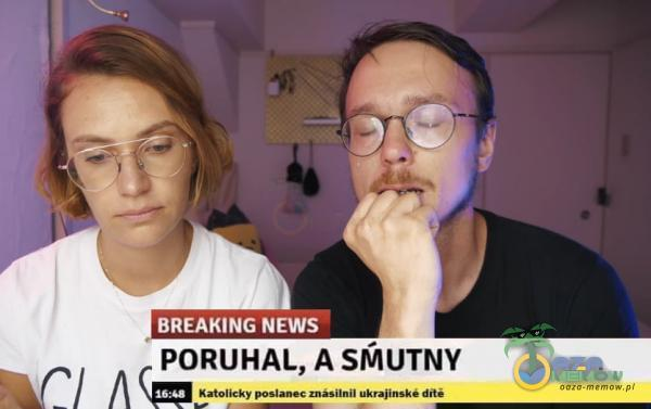 BREAHING NEWS PORUHAL, A SMUTNY