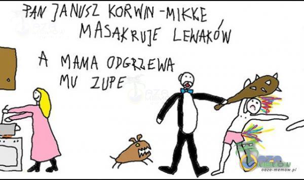 FM JANIST KORWIN -MIKGE MASĄKnyjE Lektakói