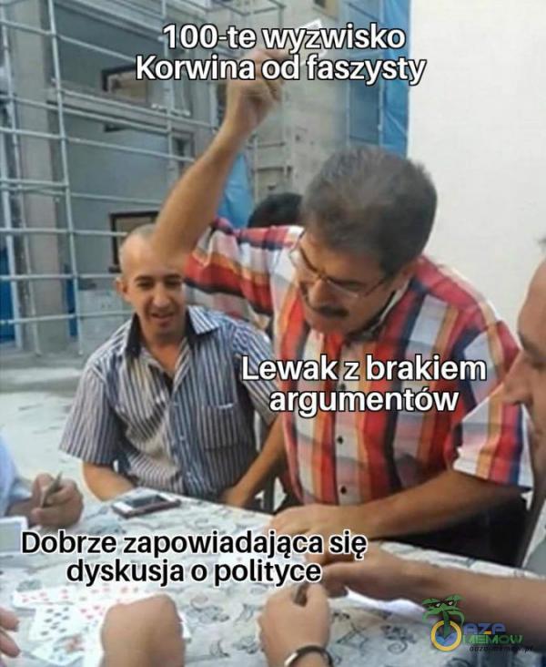 """- . 1 :Leqw kzbrakleva Kxariwiżjenł ęawd [ . 1 Dobrze zapoWiada ją """" ~ . ) dyskusja o polityce"""