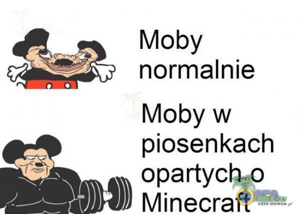 """Mobyw piosenkach """" """" opartycho * Minecraft"""