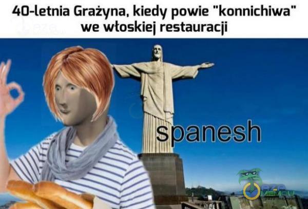 """IHJ-letnia Grażyna, kiedy powie """"konnichiwa we włnskiei restauracji"""