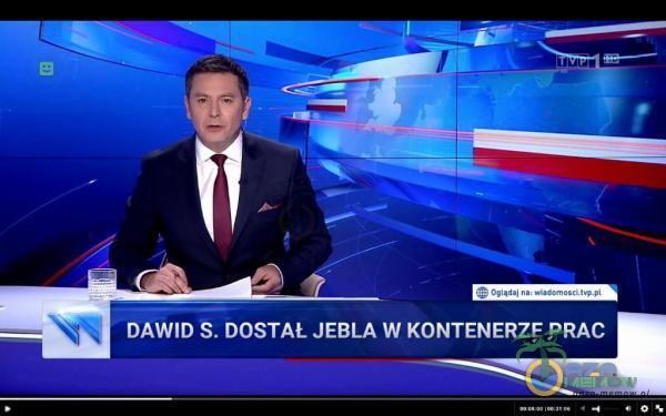 DAWID S. DOSTAŁ JEBLA W KONTENERZE PRAC