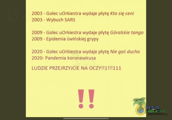 2003 - Golec ut Hr kę lz< tra wydaje płytę KTO SIĘ CENI 003 - wybuch $SAR5