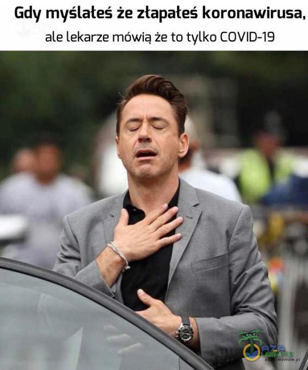 Gdy myślałeś że złapałeś koronawirusa, ale lekarze mówią że to tylka COVID-19