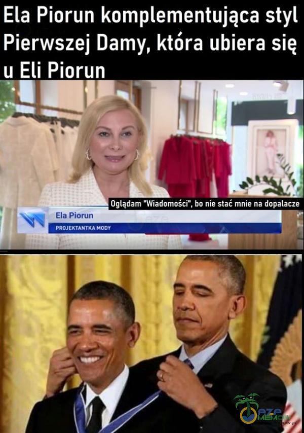 Ela Piorun komementująca styl Pierwszej Damy, która ubiera się u Eli Piorun